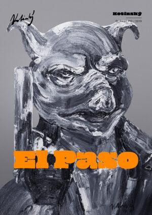 El Paso Pig Ondřej Kotinský