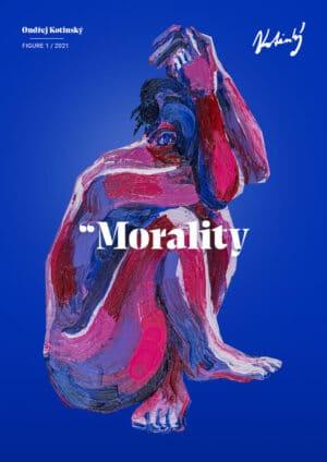 Morality plakát Ondřej Kotinský