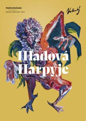 Ondřej Kotinský Hladová Harpyje